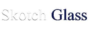 Skotch Glass